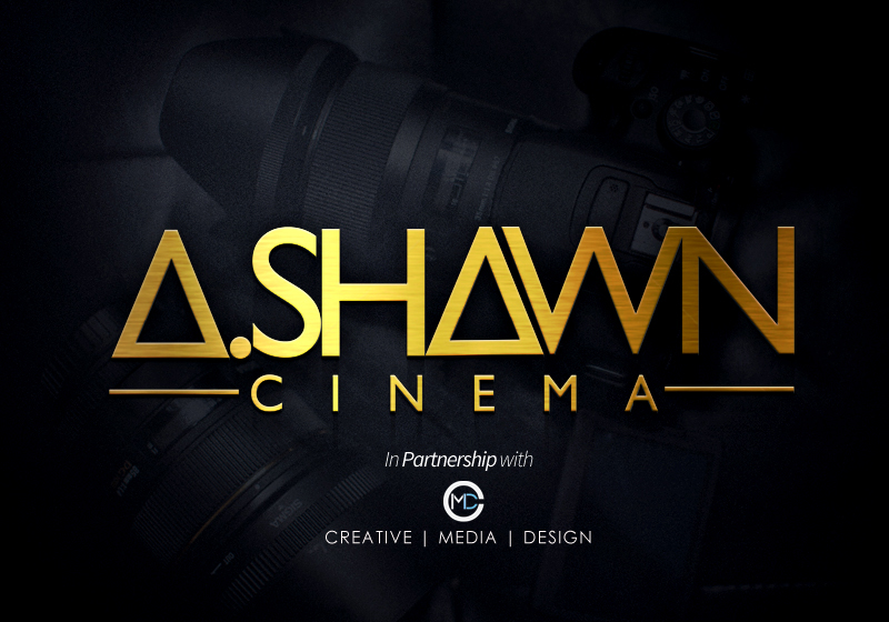 A.SHAWN CINEMA IN PARTNERSHIP WITH CREATIVE | MEDIA | DESIGN